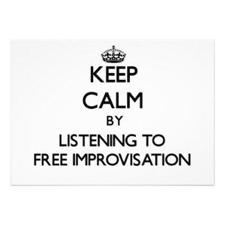 Keep calm by listening to FREE IMPROVISATION Invites