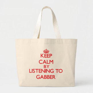 Keep calm by listening to GABBER Jumbo Tote Bag