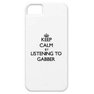 Keep calm by listening to GABBER iPhone 5 Cases