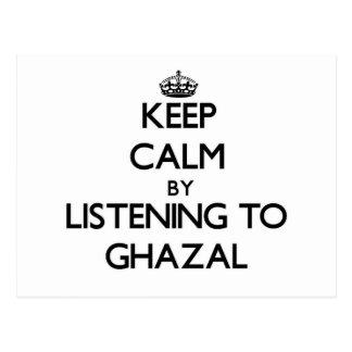 Keep calm by listening to GHAZAL Postcard