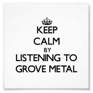 Keep calm by listening to GROVE METAL Photo
