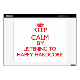 """Keep calm by listening to HAPPY HARDCORE Skin For 14"""" Laptop"""