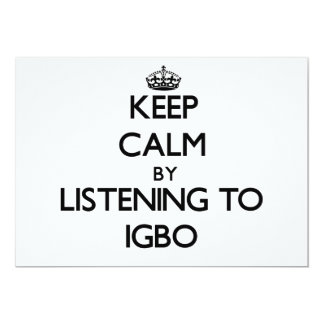 Keep calm by listening to IGBO 5x7 Paper Invitation Card
