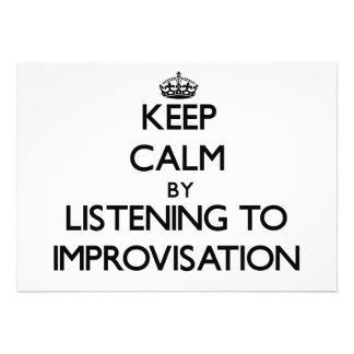 Keep calm by listening to IMPROVISATION Personalized Announcements