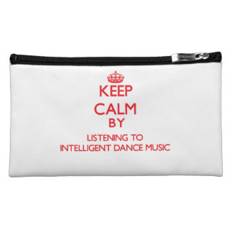 Keep calm by listening to INTELLIGENT DANCE MUSIC Makeup Bags