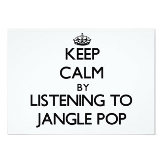 Keep calm by listening to JANGLE POP 5x7 Paper Invitation Card