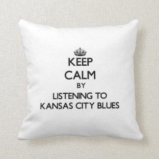 Keep calm by listening to KANSAS CITY BLUES Throw Pillows