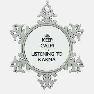 Keep calm by listening to KARMA Snowflake Pewter Christmas Ornament