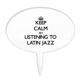 Keep calm by listening to LATIN JAZZ Cake Picks