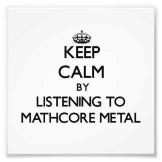 Keep calm by listening to MATHCORE METAL Photo