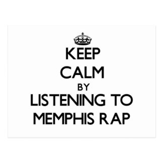 Keep calm by listening to MEMPHIS RAP Post Cards