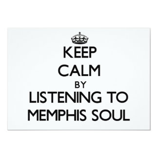 Keep calm by listening to MEMPHIS SOUL 5x7 Paper Invitation Card
