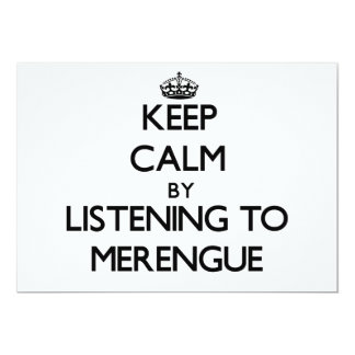 Keep calm by listening to MERENGUE 5x7 Paper Invitation Card