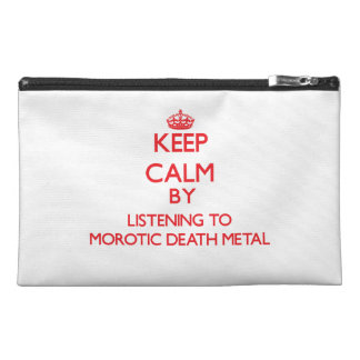 Keep calm by listening to MOROTIC DEATH METAL Travel Accessories Bag