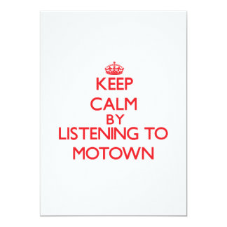 Keep calm by listening to MOTOWN Invites
