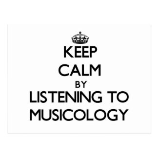 Keep calm by listening to MUSICOLOGY Postcard
