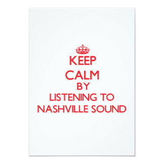 Keep calm by listening to NASHVILLE SOUND Card