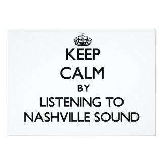 Keep calm by listening to NASHVILLE SOUND Custom Invitation