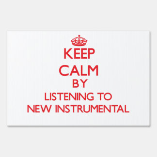 Keep calm by listening to NEW INSTRUMENTAL Signs