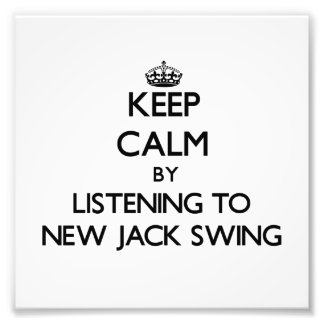 Keep calm by listening to NEW JACK SWING Photo