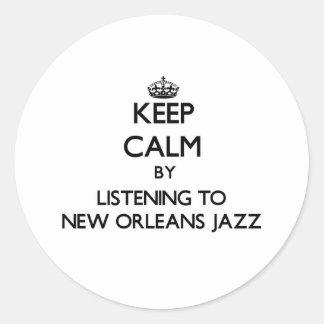 Keep calm by listening to NEW ORLEANS JAZZ Round Sticker