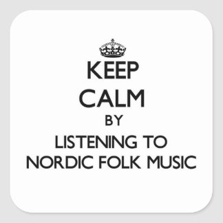 Keep calm by listening to NORDIC FOLK MUSIC Stickers