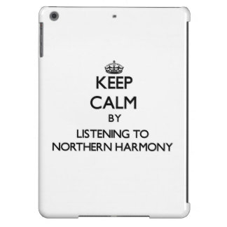 Keep calm by listening to NORTHERN HARMONY iPad Air Case
