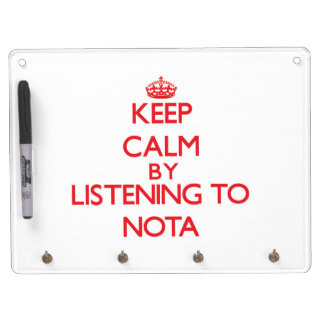Keep calm by listening to NOTA Dry Erase Whiteboards