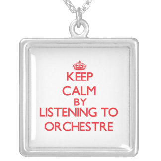 Keep calm by listening to ORCHESTRE Custom Jewelry