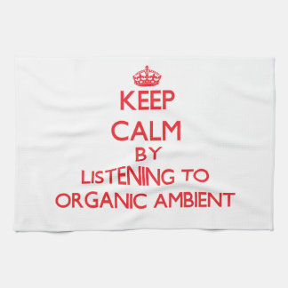 Keep calm by listening to ORGANIC AMBIENT Hand Towel