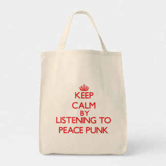 Keep calm by listening to PEACE PUNK Tote Bags