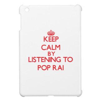 Keep calm by listening to POP RAI iPad Mini Cases
