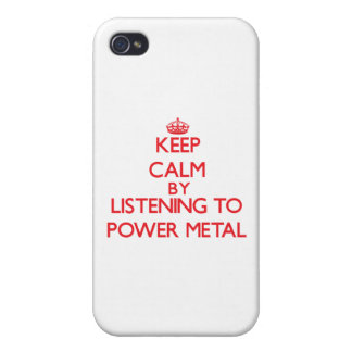 Keep calm by listening to POWER METAL iPhone 4 Covers