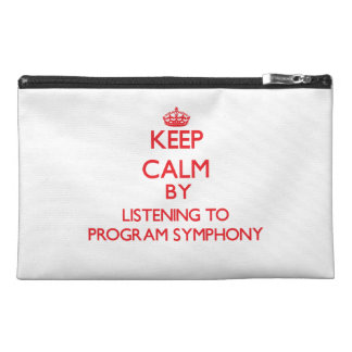 Keep calm by listening to PROGRAM SYMPHONY Travel Accessories Bag