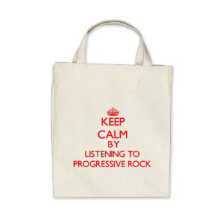 Keep calm by listening to PROGRESSIVE ROCK Tote Bags