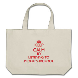 Keep calm by listening to PROGRESSIVE ROCK Tote Bag