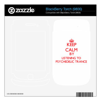 Keep calm by listening to PSYCHEDELIC TRANCE Decal For BlackBerry