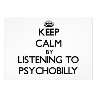 Keep calm by listening to PSYCHOBILLY Custom Announcement