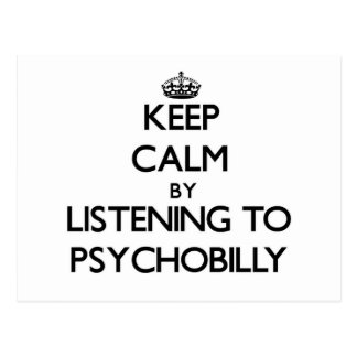 Keep calm by listening to PSYCHOBILLY Post Card
