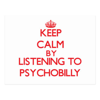 Keep calm by listening to PSYCHOBILLY Postcards