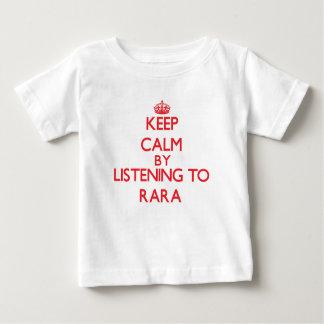 Keep calm by listening to RARA Baby T-Shirt