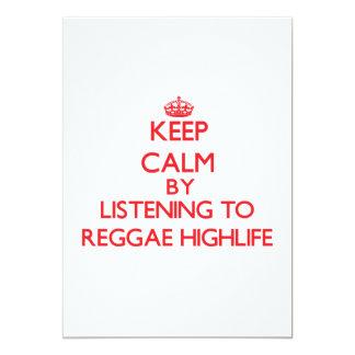 "Keep calm by listening to REGGAE HIGHLIFE 5"" X 7"" Invitation Card"