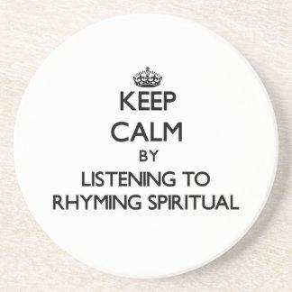 Keep calm by listening to RHYMING SPIRITUAL Beverage Coaster