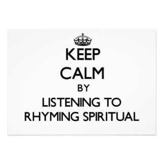Keep calm by listening to RHYMING SPIRITUAL Announcement