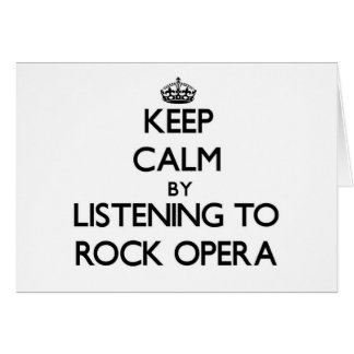 Keep calm by listening to ROCK OPERA Stationery Note Card