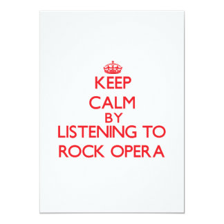Keep calm by listening to ROCK OPERA 5x7 Paper Invitation Card