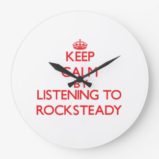 Keep calm by listening to ROCKSTEADY Wall Clock