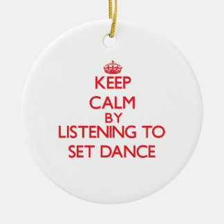 Keep calm by listening to SET DANCE Double-Sided Ceramic Round Christmas Ornament