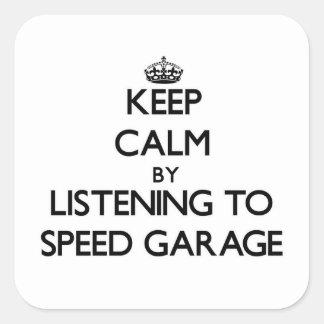 Keep calm by listening to SPEED GARAGE Sticker
