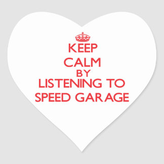 Keep calm by listening to SPEED GARAGE Stickers